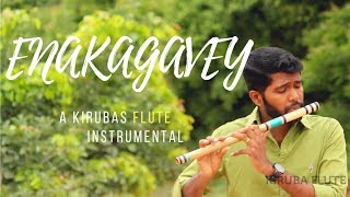 Enakagavey | Ps John Jabaraj | Tamil Christian Song | KFlute Instrumental #3