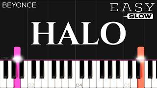 Beyoncé - Halo   SLOW EASY Piano Tutorial