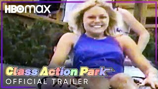 Class Action Park   Official Trailer   HBO Max