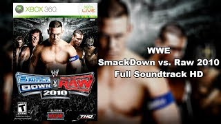 WWE SmackDown vs. Raw 2010 - Full Soundtrack HD