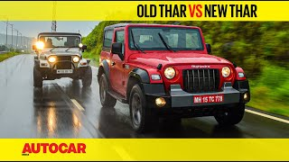 Old Thar VS New Thar - Father & Son | Comparison | Autocar India