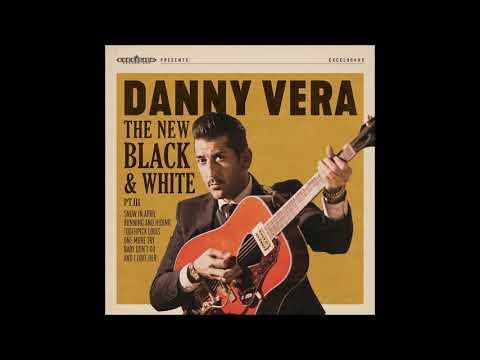 Danny Vera - Baby Don't Go
