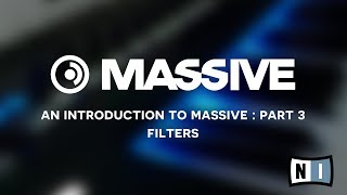 Native Instruments: Introduction to Massive pt 3 - Filters