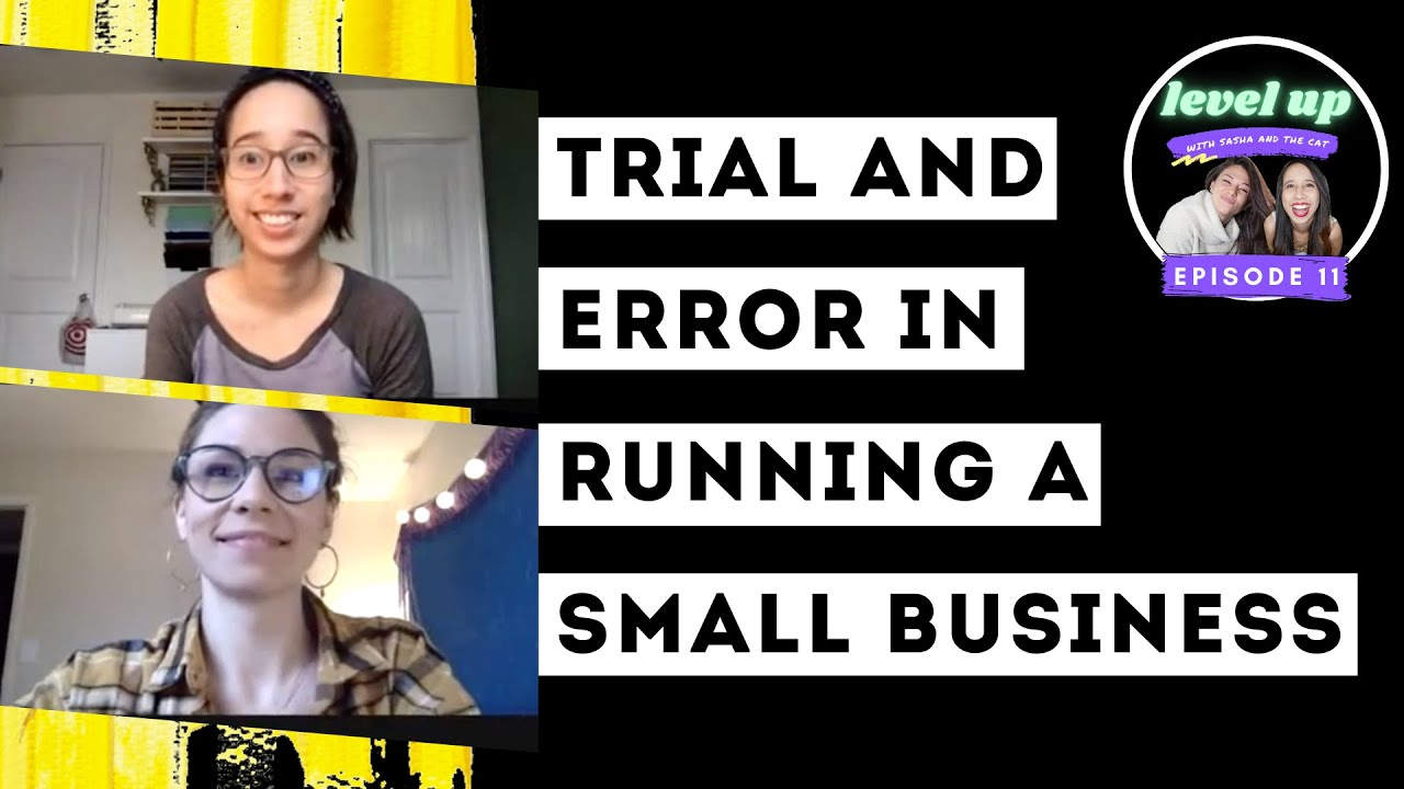 Download Trial and Error in Small Business [Failure Does Not Exist] - Level Up [Ep. 11]