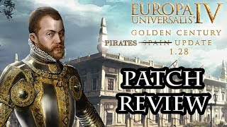 EU4 Golden Century DLC 1.28 Spain Update | Patch & Manual Review | Pirates Patch? YARRR