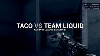 ESL Pro League Season 5 week 7: Taco vs Team Liquid