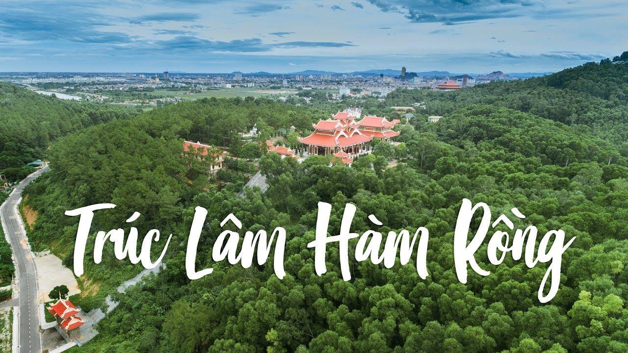 TRÚC LÂM HÀM RỒNG - Thiền viện bình yên bên bờ sông Mã Thanh Hóa