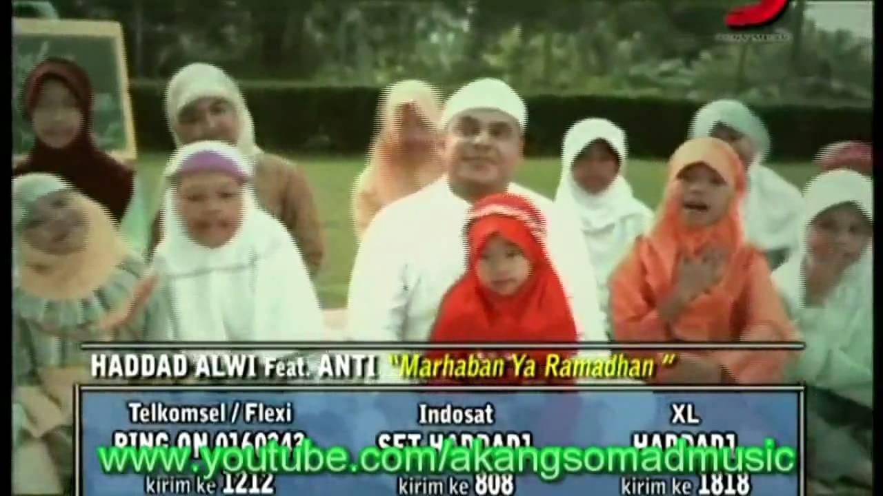 Haddad Alwi feat Anti Marhaban Ya Ramadhan - YouTube