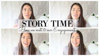MY ENGAGEMENT STORY & HOW I MET MY BOYFRIEND