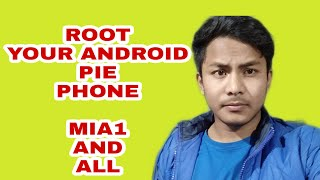 How to root any Android pie in 6 minutes mi a1 and all Android pie phone step by step