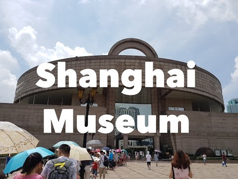 Shanghai Museum - A Huge Museum of Ancient Chinese Art