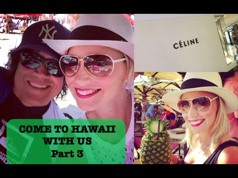 Come to Hawaii with us! Part 3