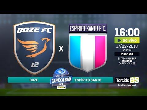 #CAPIXABÃO2018 - DOZE FC x ESPÍRITO SANTO - 5ª Rodada