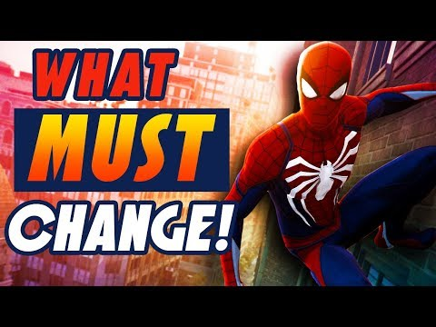 3 Things that MUST change in Spider Man PS4 Sequel