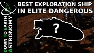 BEST EXPLORATION SHIP IN ELITE DANGEROUS