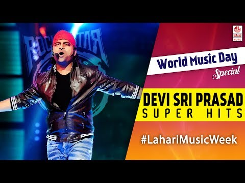 Devi Sri Prasad (DSP) Super Hit Songs | Telugu Super hit Songs | World Music Day 2017