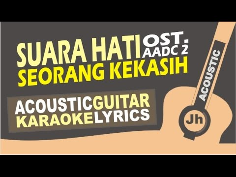 Melly Goeslaw - Suara Hati Seorang Kekasih (New Version OST AADC 2) (Acoustic Karaoke Instrumental)