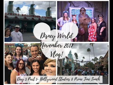 WALT DISNEY WORLD VLOGS | NOVEMBER 2017 | Day 4- Hollywood Studios & Lunch at Prime time Cafe