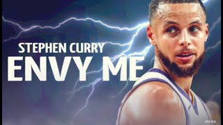 "Stephen Curry Mix ~ ""Envy Me"" ᴴᴰ"