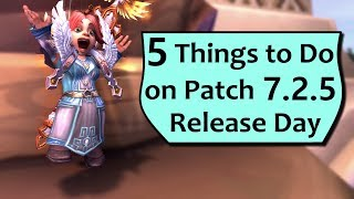 725 Patch Day 5 Things to Do First