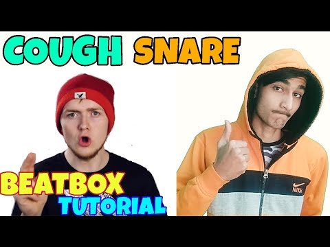 How To Beatbox In Hindi Cough Snare