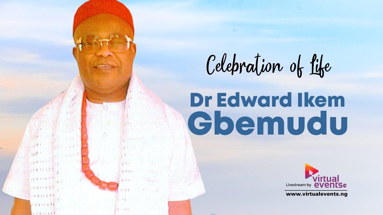 Download Funeral for Dr  Edward Ikem Gbemudu