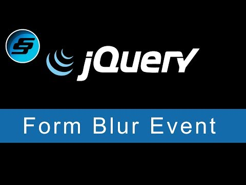 Form Blur Event - jQuery Ultimate Programming Bible