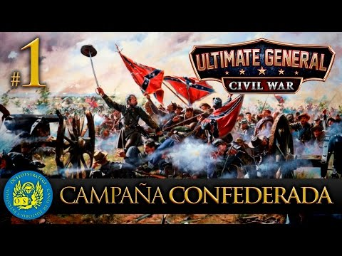 Ultimate General: Civil War - Campaña Confederada #1