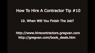 How To Hire A Contractor Tip #10 - Finishing The Job