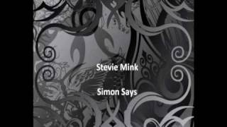 Stevie Mink - Simon Says