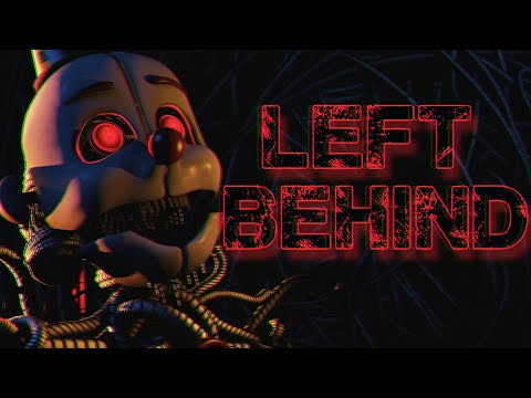 [FNAF SFM] Left Behind by DAGames