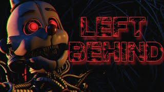[FNAF SFM] Left Behind by DAGames