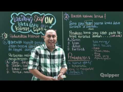 Quipper Video - Bahasa Indonesia - Kata Baku dan Kalimat Efe
