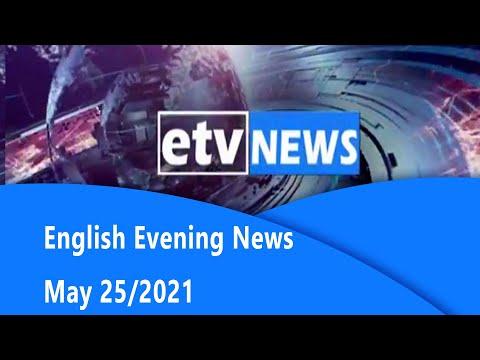 English Evening News … May 25/2021|
