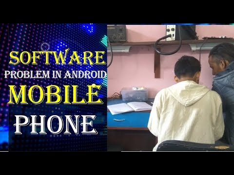 Software Problem In Android Mobile Phone    Mobile Repair Training In Hindi  