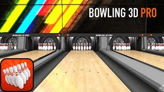 Bowling 3D Pro - Official iPhone, iPad & Android Gameplay Video