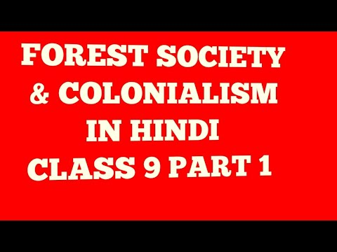 Class 9 history chapter 4 Forest society and colonialism Part 1 Ncert