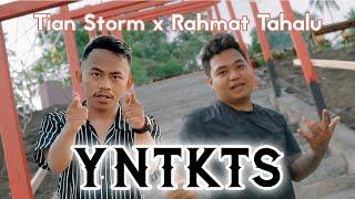 Download YNTKTS - TIAN STORM x RAHMAT TAHALU (Official Music Video)