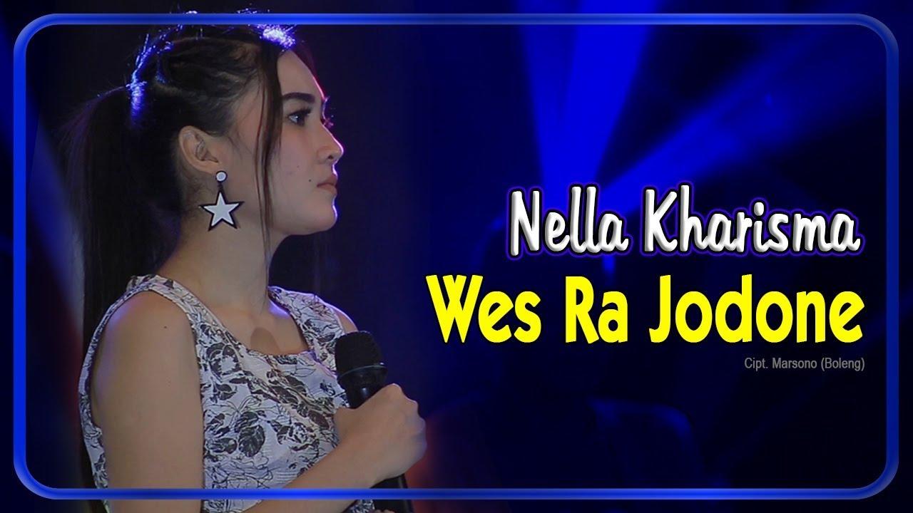 Nella Kharisma Wes Ra Jodone Official Video Youtube