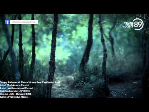 Sergey Alekseev & Alexey Vincent feat Ekatherina April - Intact (Aki Amano Remix) [WRR092] [THS89]
