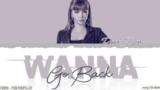 PARK BOM - 'WANNA GO BACK' [QUEENDOM FINAL] Lyrics [Color Coded_Han_Rom_Eng]