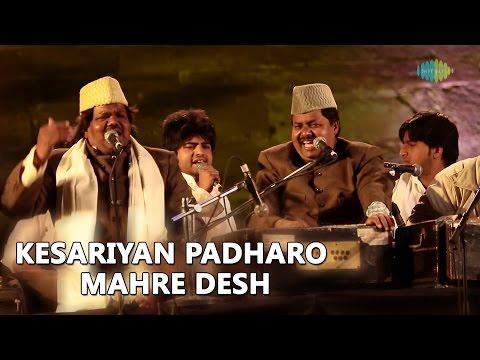 Sabri Brothers: Kesariyan Padharo Mahre...