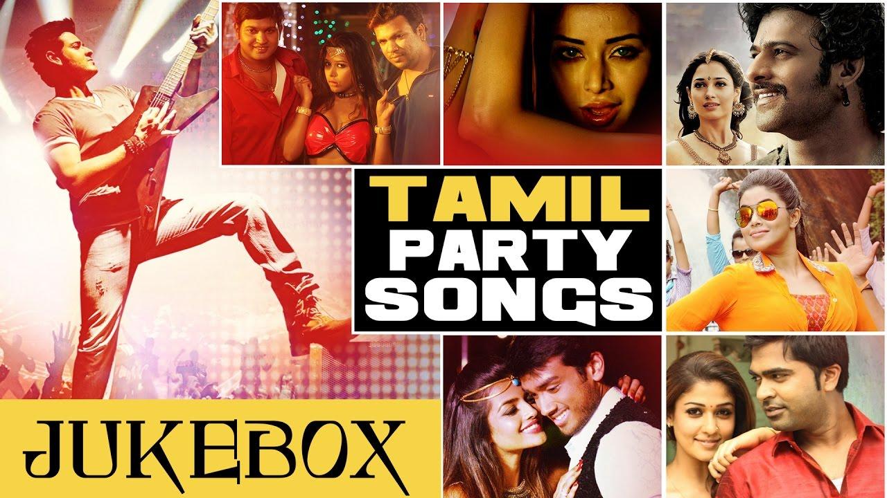 Tamil Party Songs Jukebox