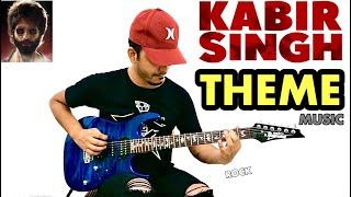 Kabir Singh Theme Music (Full Song Mass BGM) - Electric Guitar Cover by Fuxino