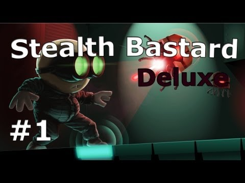 Stealth Bastard Deluxe | Ep. 1 |