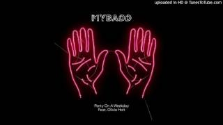 Cover images MYBADD - Party On A Weekday (Wideboys Balearic Remix)