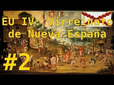 """Europa Universalis IV - Virreinato de Nueva España #2 : """"Economía y expansión"""""""
