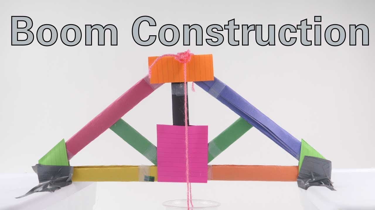 Boom Construction - Activity - TeachEngineering