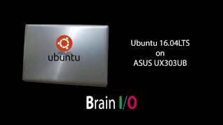 Ubuntu 16.04 LTS on ASUS Zenbook UX303UB