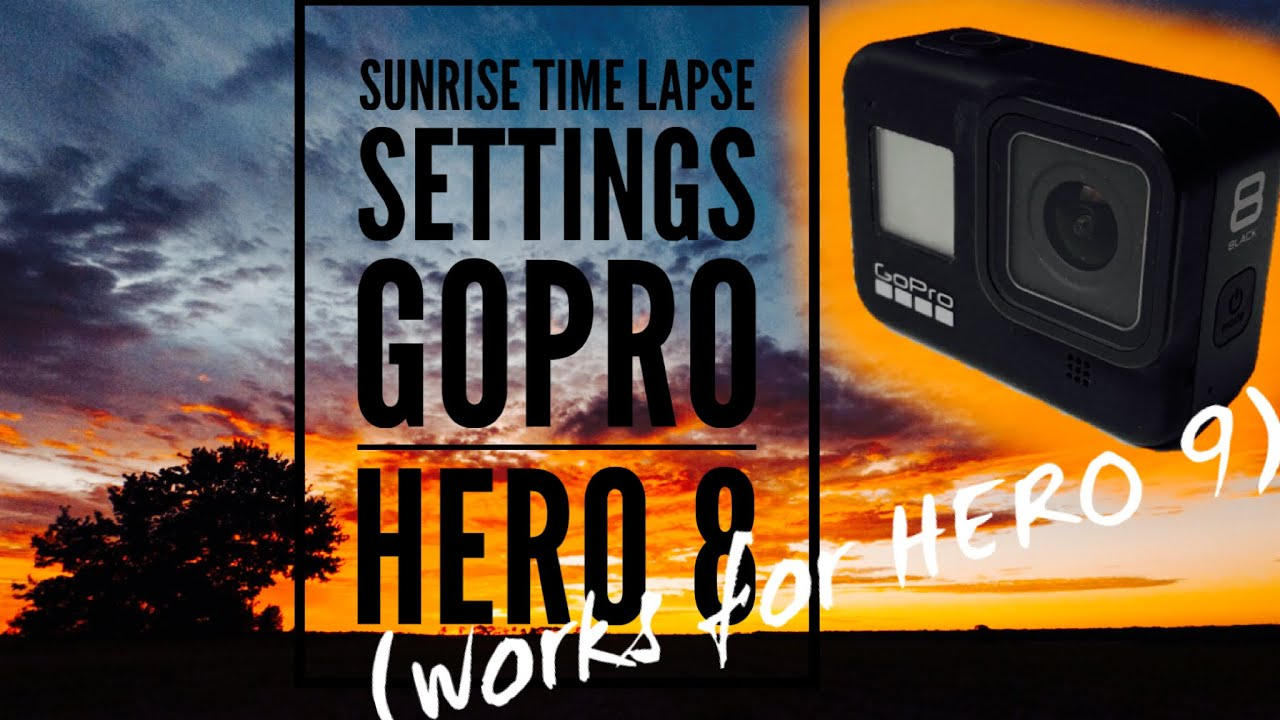 GoPro Sunrise Time Lapse Settings for HERO 8 and 7